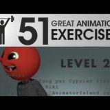 "4 Levels of ""51 great animation exercises to master"""
